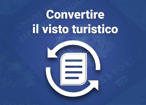 Convertire il visto turistico in permesso di soggiorno per ...