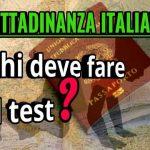 Chi deve fare il test per la cittadinanza italiana decreto Salvini