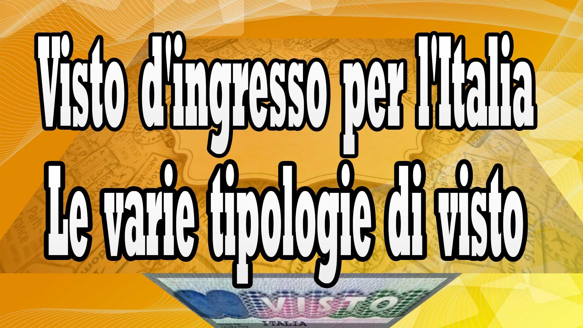 Il visto d'ingresso per l'Italia